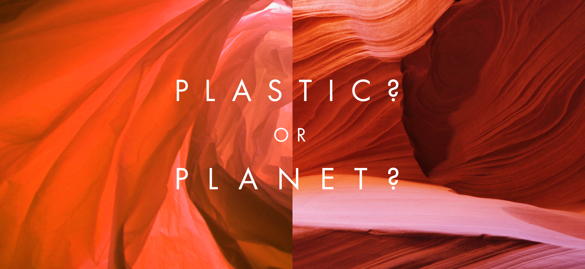 Plastic or Planet - red plastics and red rock formations